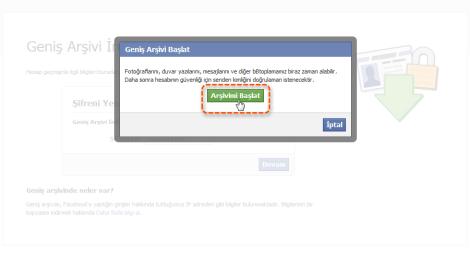 Facebook geniş arşiv başlat